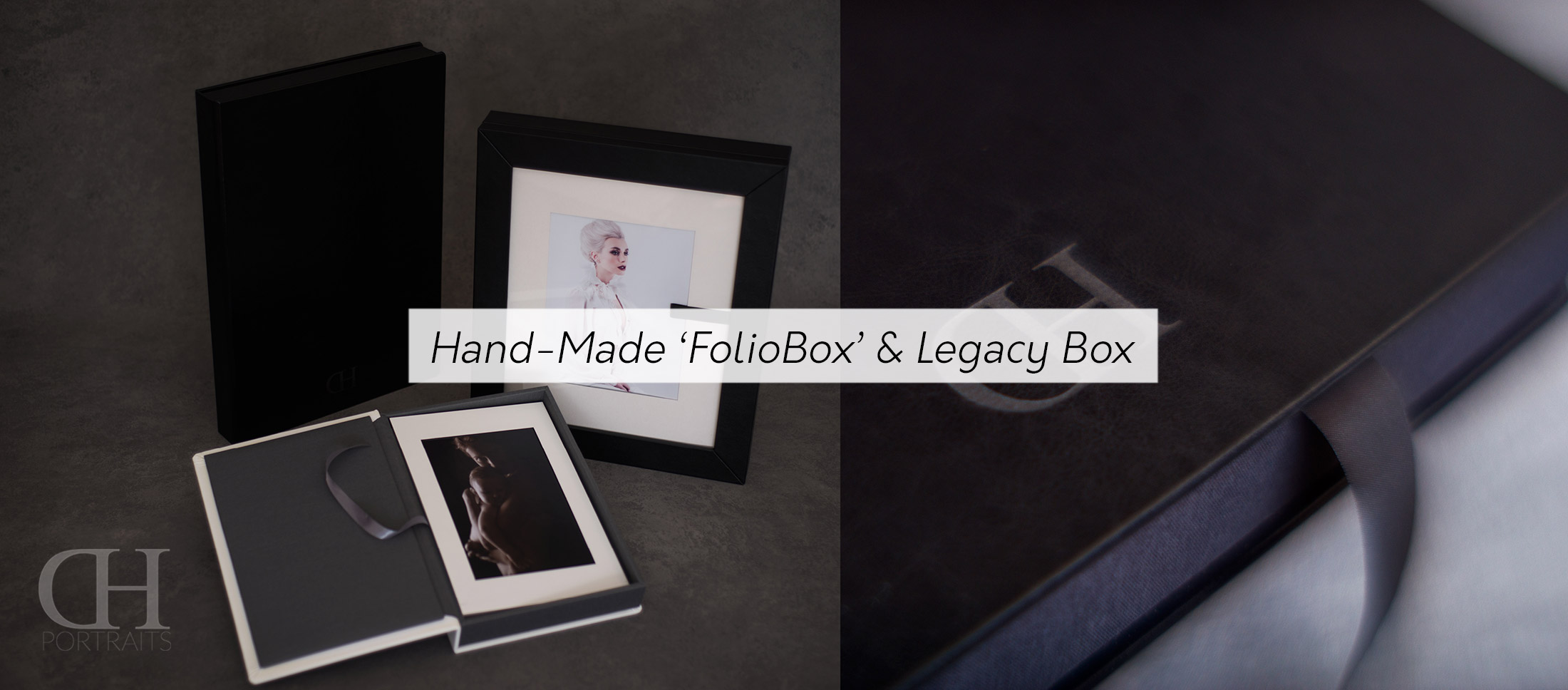 Folio Boxes, Legacy Boxes - Exclusive High Class Print Products - Dan Hostettler Portraits